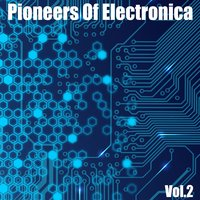Pioneers of Electronica, Vol. 2 — сборник