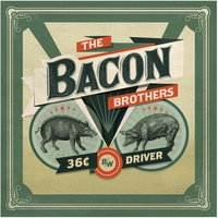 Driver — The Bacon Brothers