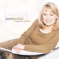 Songs For A Lifetime — Janet Paschal