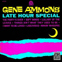 Late Hour Special — Gene Ammons