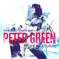 Supernatural - An Anthology — Peter Green