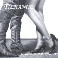 Every Other Sunday — Tilhance