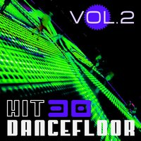 Hit 30 Dancefloor, Vol. 2 — сборник