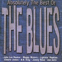 Absolutely The Best Of The Blues — сборник
