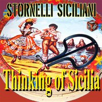 Thinking of Sicilia: Stornelli siciliani — сборник