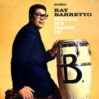 Hello My Name Is — Ray Barretto