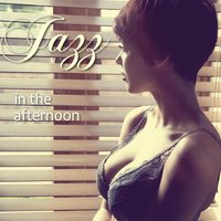 Jazz in the Afternoon — сборник