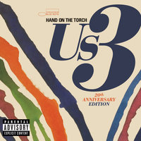 Hand On The Torch - 20th Anniversary Edition — Us3