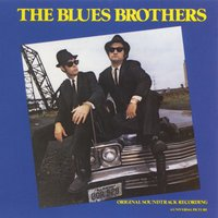 The Blues Brothers: Original Soundtrack Recording — The Blues Brothers