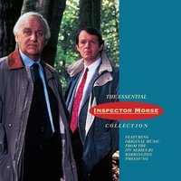 The Essential Inspector Morse Collection Original Soundtrack — Barrington Pheloung