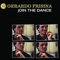 Join the Dance — Gerardo Frisina