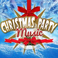 Christmas Party Music — Christmas Party Songs