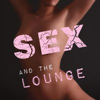 Sex and the Lounge — сборник
