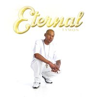Eternal — Tymon