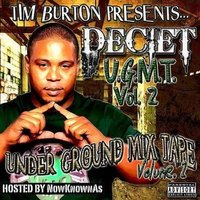 Under Ground Mix Tape (U.G.M.T.) Vol. 2 — Deciet