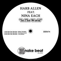 In the World — Harb Allen, Nina Each