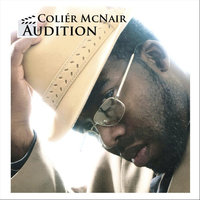 Audition — Colier McNair