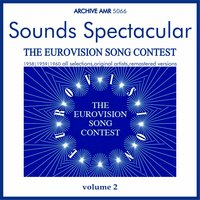 Sounds Spectacular: The European Song Contest, Volume 2 — сборник