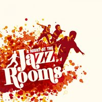 A Night At the Jazz Rooms — сборник