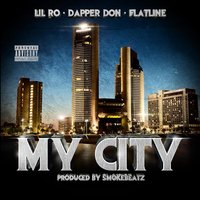 My City — Lil Ro