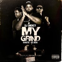 My Grind — Dj Smokey