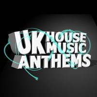 Uk House Music Anthems — House Music UK