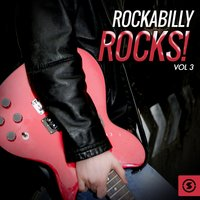Rockabilly Rocks!, Vol. 3 — сборник