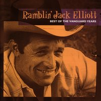 Best Of The Vanguard Years — Ramblin' Jack Elliott