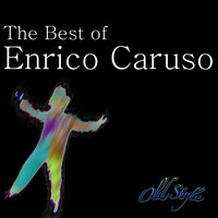 The Best of Caruso — Джузеппе Верди, Victor Orchestra, Enrico Caruso, Rene Leibowitz
