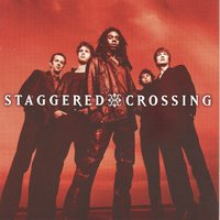 Staggered Crossing — Staggered Crossing