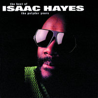 Isaac Hayes: The Best Of The Polydor Years — Isaac Hayes