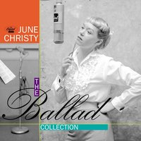 The Ballad Collection — June Christy