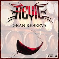 Gran Reserva Vol.3 — Revil