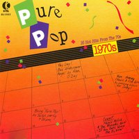 Pure Pop - 16 Hot Hits From The 70's — Paper Lace