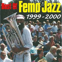 Best of Femø Jazz 1999-2000 — сборник