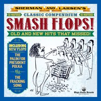 Sherman and Larsen's Smash Flops Re-Mastered — Sherman, Larsen, Sherman & Larsen, Tom Griep