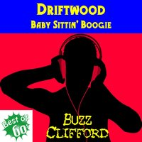 Driftwood — Buzz Clifford