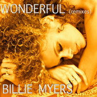 "Duplicate ""Wonderful"" The Remixes — Billie Myers"
