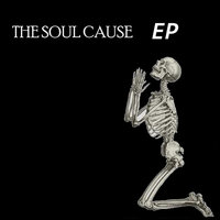 The Soul Cause EP — Soul Cause