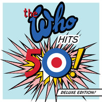 The Who Hits 50 — The Who