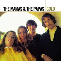 Gold — The Mamas & The Papas