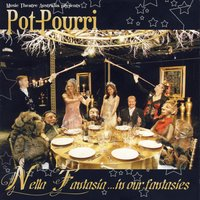 Nella Fantasia …In Our Fantasies — Richard Brown, Various Composers, Pot Pourri, Pot-Pourri