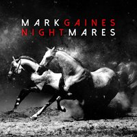 Nightmares — Mark Gaines