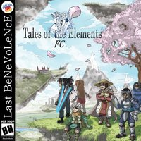 Tales of the Elements Fc — Last Benevolence