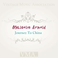 Journey To China — Malcolm Arnold