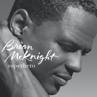 Superhero — Brian McKnight