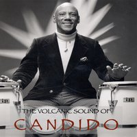 The Volcanic Sound of Candido — Candido