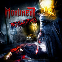 Fatal Attack — Monument