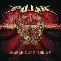 Broken Down:  The EP — Pillar