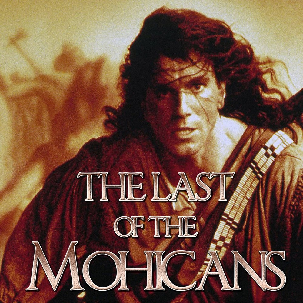 exploring the themes in the movie the last of the mohicans
